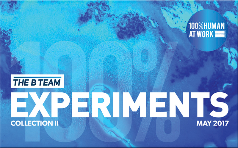 The B Team Experiments Collection II with Richard Branson and his 100% Human at Work program